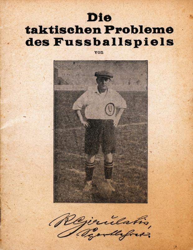 Richard Girulatis: Die taktischen Probleme des Fußballspiels. Berlin 1930. Quelle: Thomas Schneider, herzlichen Dank!